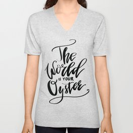 The World Is Your Oyster Unisex V-Neck