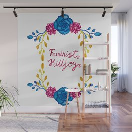 Bright Feminist Killjoy Floral Print Wall Mural
