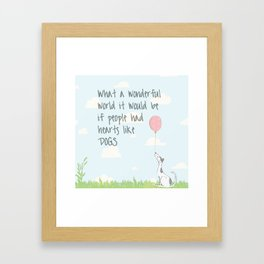 If people had hearts like dogs (blue and white) Framed Art Print