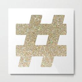# Hashtag - Gold Glitter Metal Print