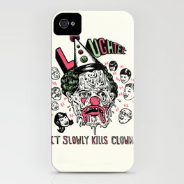 Laughter.. iPhone Case