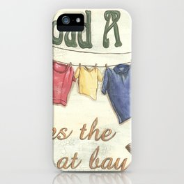 A Load A Day iPhone Case