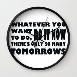 Do It Now Wall Clock