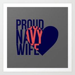 Proud Navy Wife Art Print