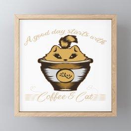 Cup Espresso Feral Meow Espresso Cats T-shirt Design A Good Day Starts With Coffee & Cat Saffeine Framed Mini Art Print
