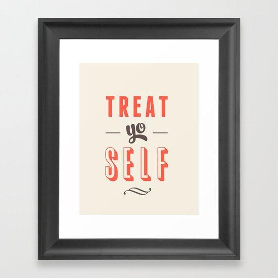 Treat Yo Self Framed Art Print