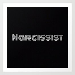 Narcissist Art Print