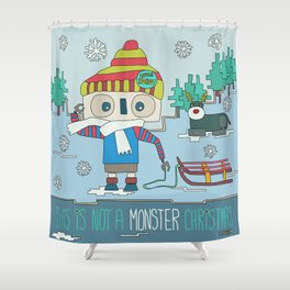This is not a Monster Christmas Shower Curtain