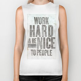 Work Hard and Be Nice to People Biker Tank