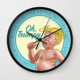 """Oh, Trumpy!"" — Military Quote 1 Wall Clock"