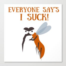 Mosquito insect bite blood suck saying comic fun gift idea Canvas Print