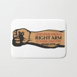Lend Your Strong Right Arm -- Enlist Now Bath Mat
