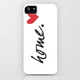 Love Home iPhone Case