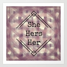 She/Her Pronouns Red Tint Art Print