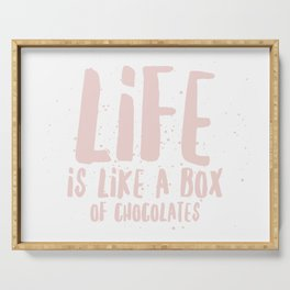 Life is Chocolate Serving Tray