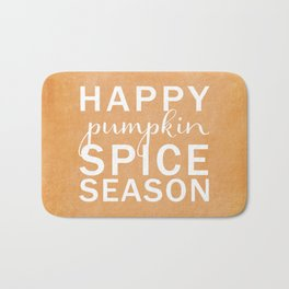 happy pumpkin spice season orange Bath Mat