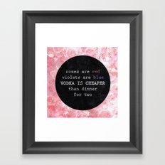 VODKA IS CHEAPER Framed Art Print