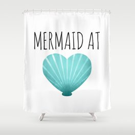 Mermaid At Heart  |  Teal Shower Curtain