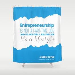 Entrepreneurship Quote Shower Curtain