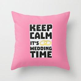 wedding time keep calm Bw8cz Throw Pillow
