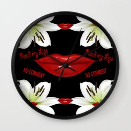 Read My Lips, No Comment! Black Wall Clock