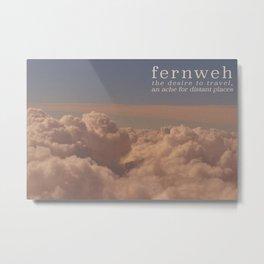 Fernweh Metal Print