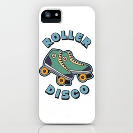 Roller Disco Gift iPhone Case