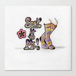 Sock It To Me! Canvas Print
