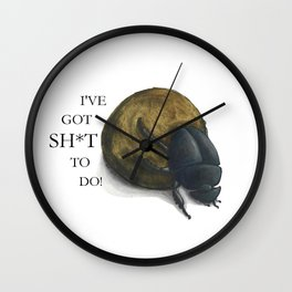 I've got sh*t to do - Dung beetle Wall Clock