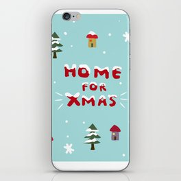 Home for Xmas iPhone Skin
