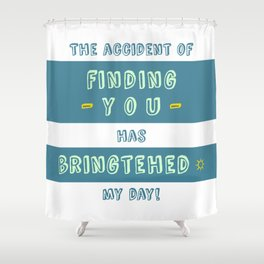 """Bringtehed"" Shower Curtain"