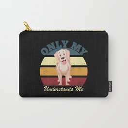 Only My Golden Retriever Understands Me Carry-All Pouch
