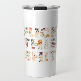 Flowery Language: Fuck This Shit Travel Mug