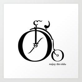 Enjoy the Ride Art Print