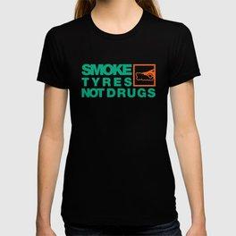 SMOKE TYRES NOT DRUGS v7 HQvector T-shirt
