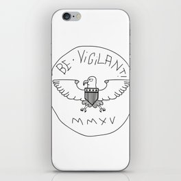 Be Vigilant iPhone Skin