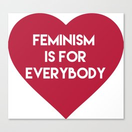 Feminism is for Everybody Canvas Print