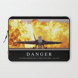 Danger: Inspirational Quote and Motivational Poster Laptop Sleeve