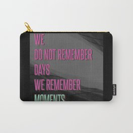 Remember moments Carry-All Pouch
