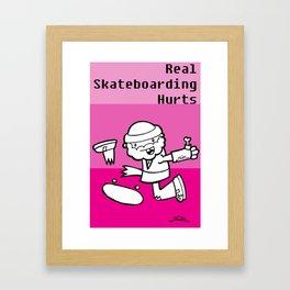 Real Skateboarding Hurts. Framed Art Print