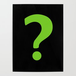 Enigma - green question mark Poster