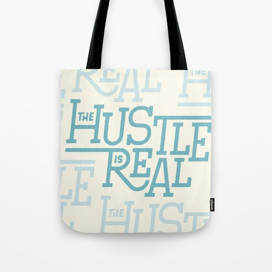 The Hustle is Real Tote Bag