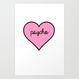 Psycho Pink Heart Art Print