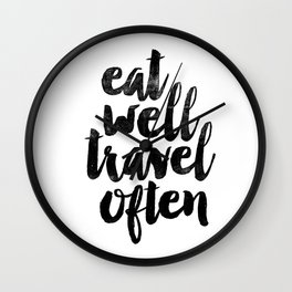 Eat Well Travel Often black and white typography poster black-white design bedroom wall home decor Wall Clock
