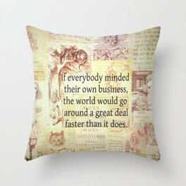 Alice in Wonderland. Quote Throw Pillow