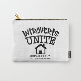 Introverts Unite! Carry-All Pouch