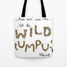 Let the wild rumpus start! Tote Bag