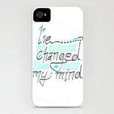 I've Changed My Mind Slim Case iPhone (4, 4s)