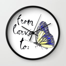 From larva to butterly Wall Clock