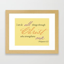 I Can Do All Things Framed Art Print